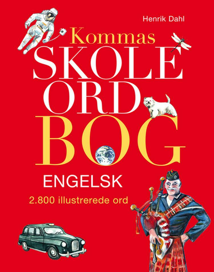 Kommas skoleordbog engelsk af Henrik Dahl