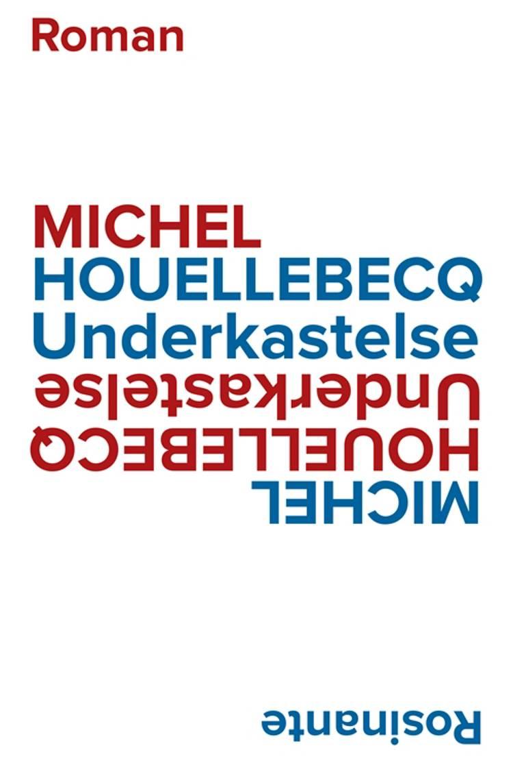 Underkastelse af Michel Houellebecq