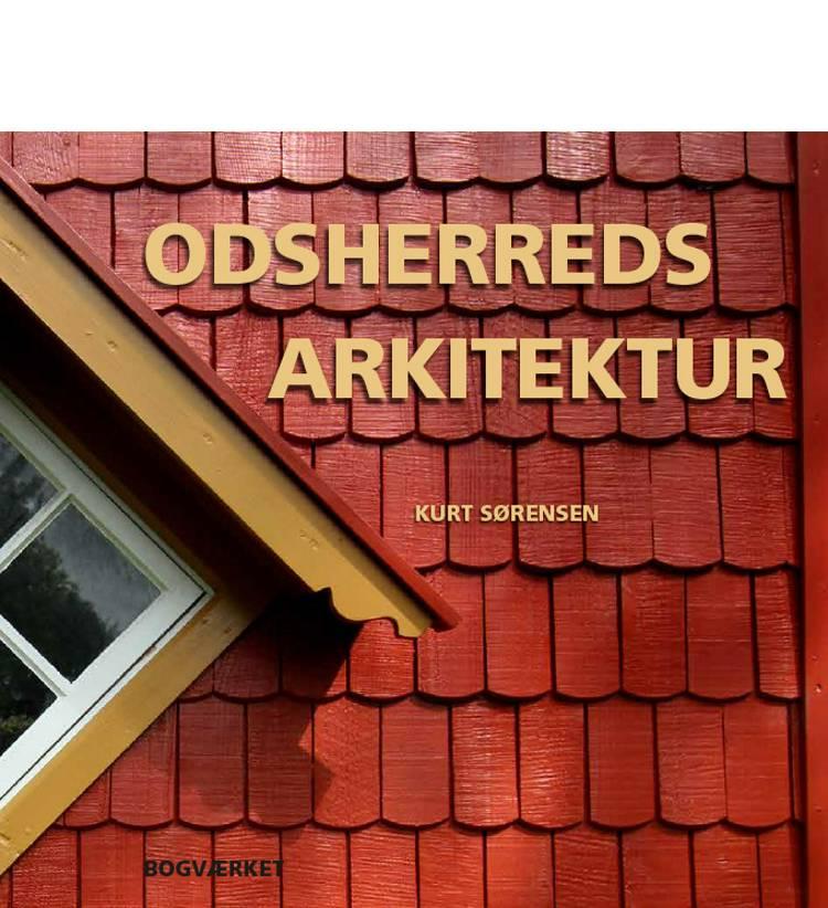 Odsherreds arkitektur af Kurt Sørensen
