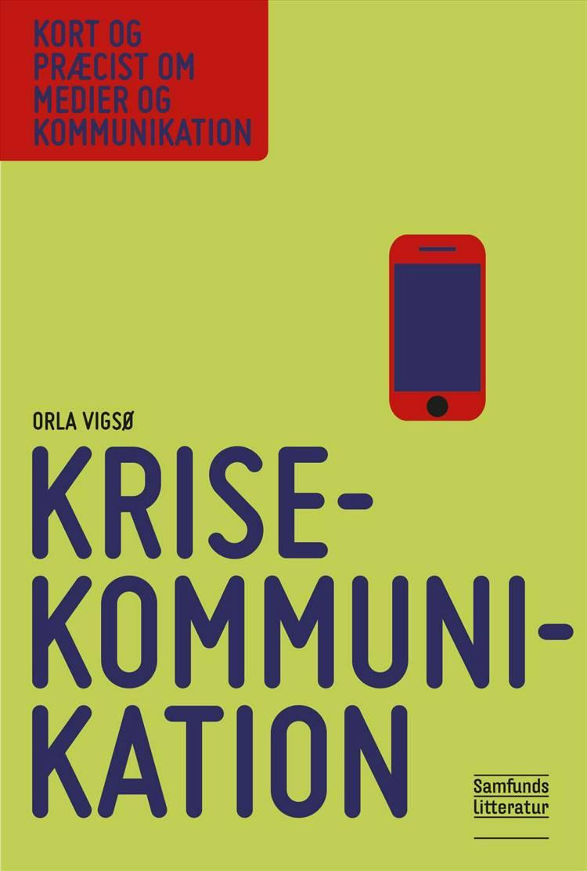 Krisekommunikation af Orla Vigsø