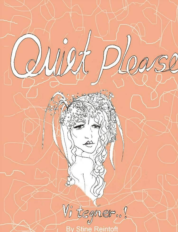 Quiet Please - Vi Tegner af Stine Reintoft