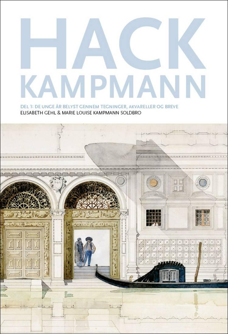 Hack Kampmann af Kim Dirckinck-Holmfeld, Marie Louise Kampmann Soldbro og Elisabeth Gehl