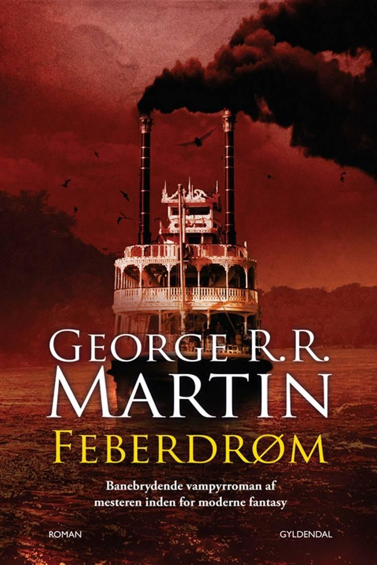 Feberdrøm af George R.R. Martin