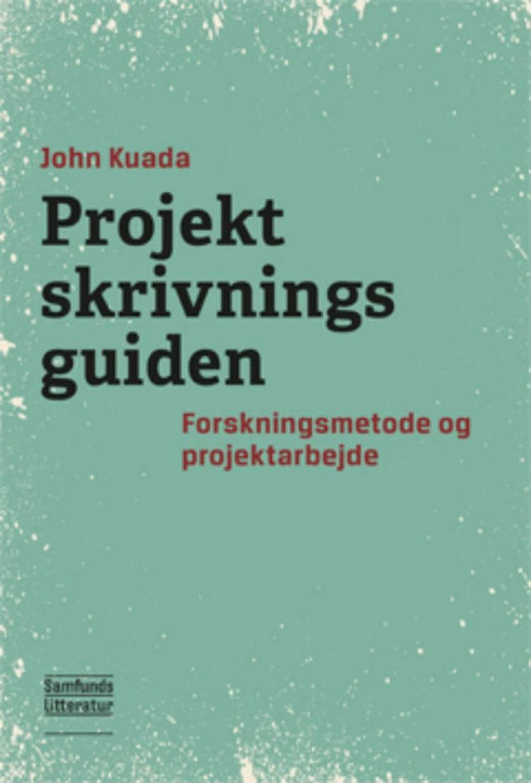 Projektskrivningsguiden af John Kuada