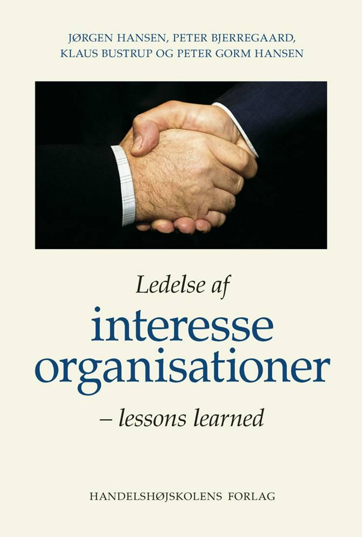 Ledelse af interesseorganisationer af Peter Bjerregaard, Jørgen Hansen, Klaus Bustrup og Peter Gorm Hansen m.fl.
