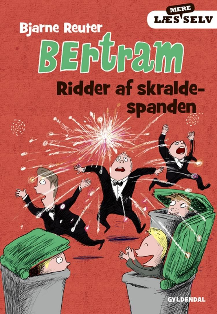 Ridder af skraldespanden af Bjarne Reuter