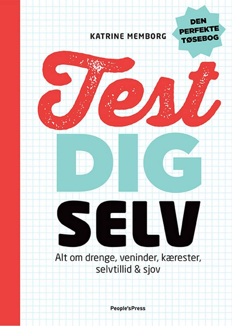 Test dig selv af Katrine Memborg