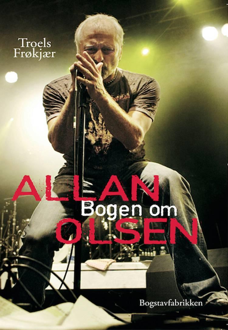 Bogen om Allan Olsen af Troels Frøkjær