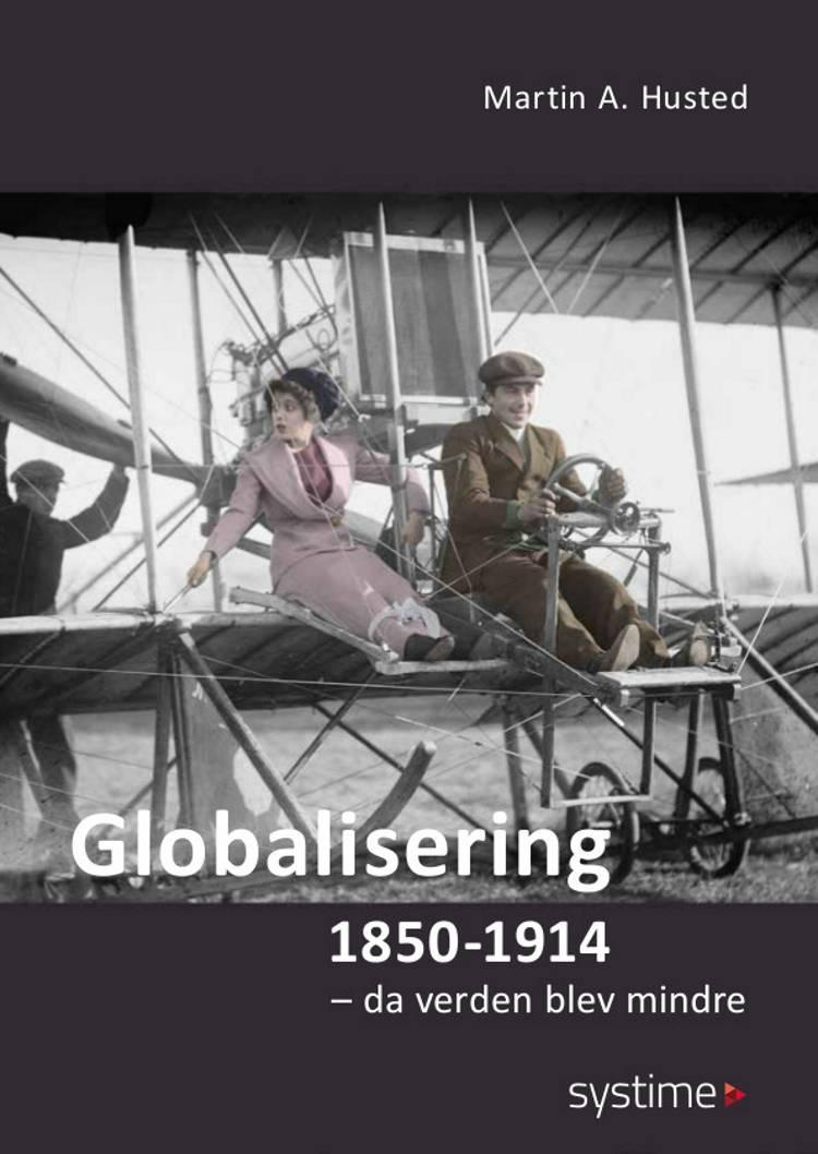 Globalisering 1850-1914 af Martin A. Husted