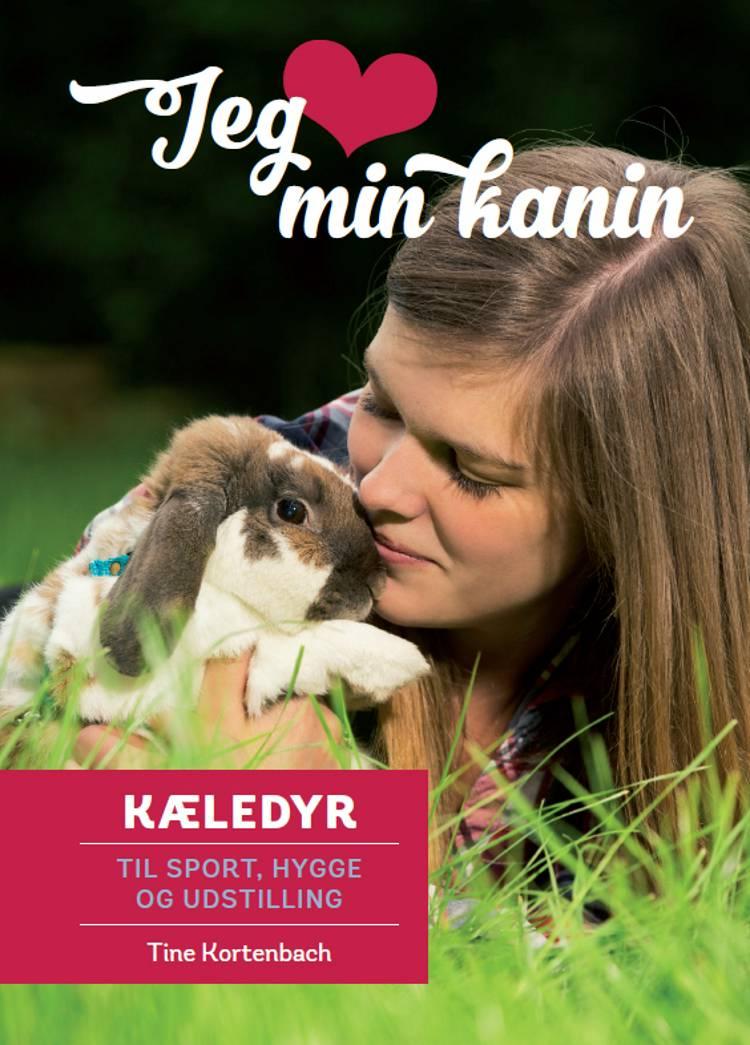 Jeg elsker min kanin af Tine Kortenbach
