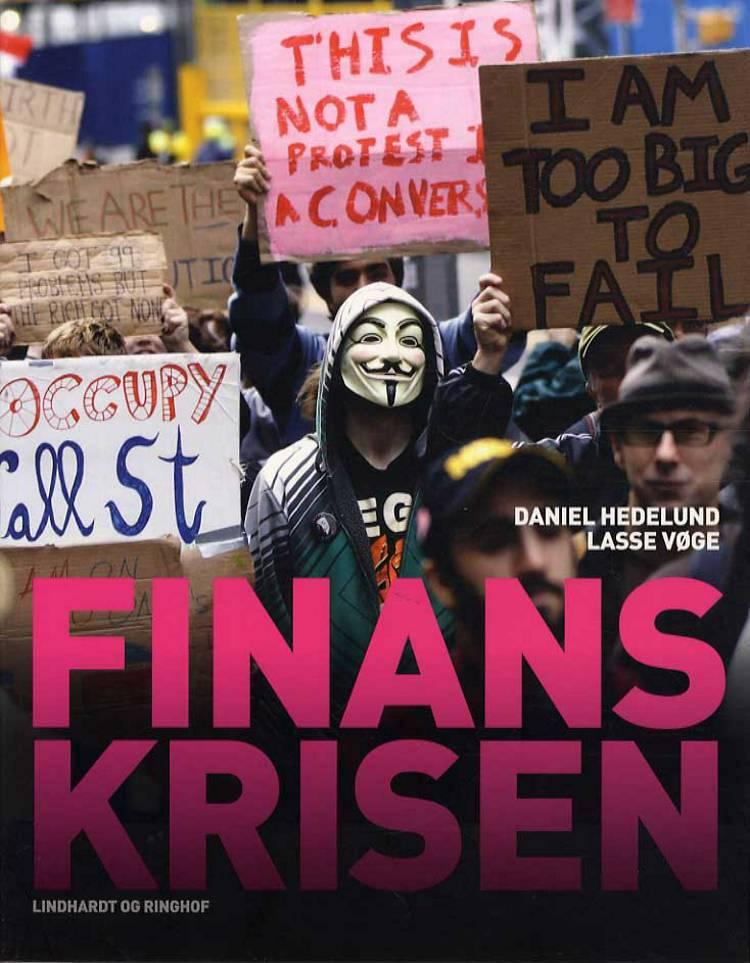 Finanskrisen af Daniel Hedelund og Lasse Vøge