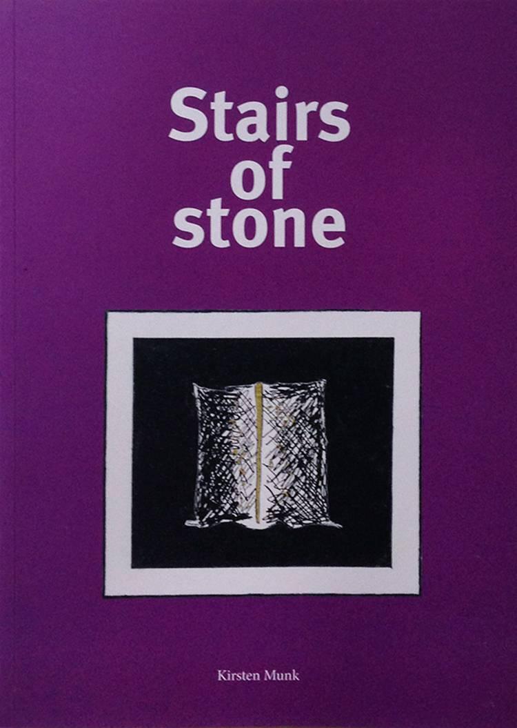 Stairs of stone af Kirsten Munk