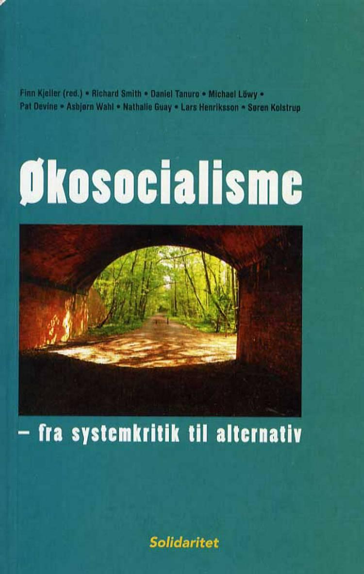 Økosocialisme - fra systemkritik til alternativ af Finn Kjeller