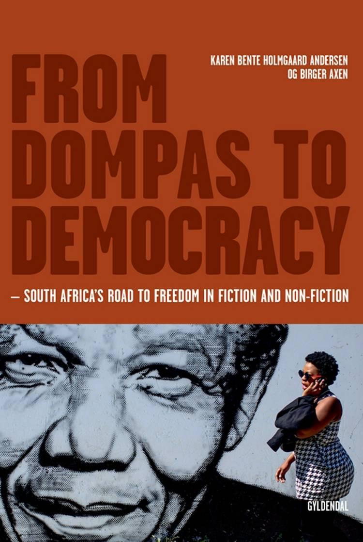 From dompas to democracy af Birger Axen og Karen Bente Holmgaard