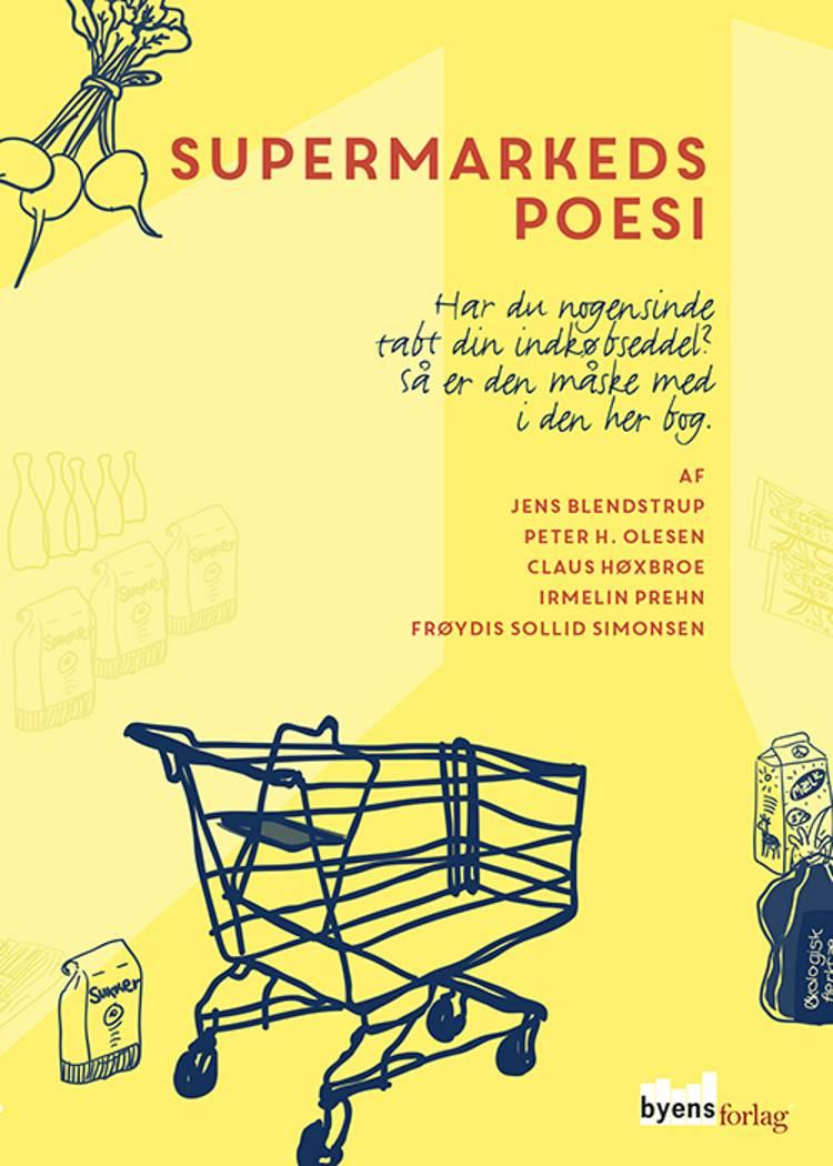 Supermarkedspoesi af Jens Blendstrup, Peter H. Olesen og Irmelin Prehn m.fl.