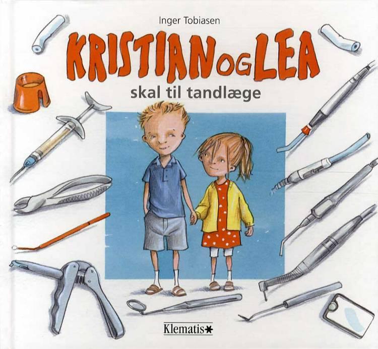 Kristian og Lea skal til tandlæge af Inger Tobiasen