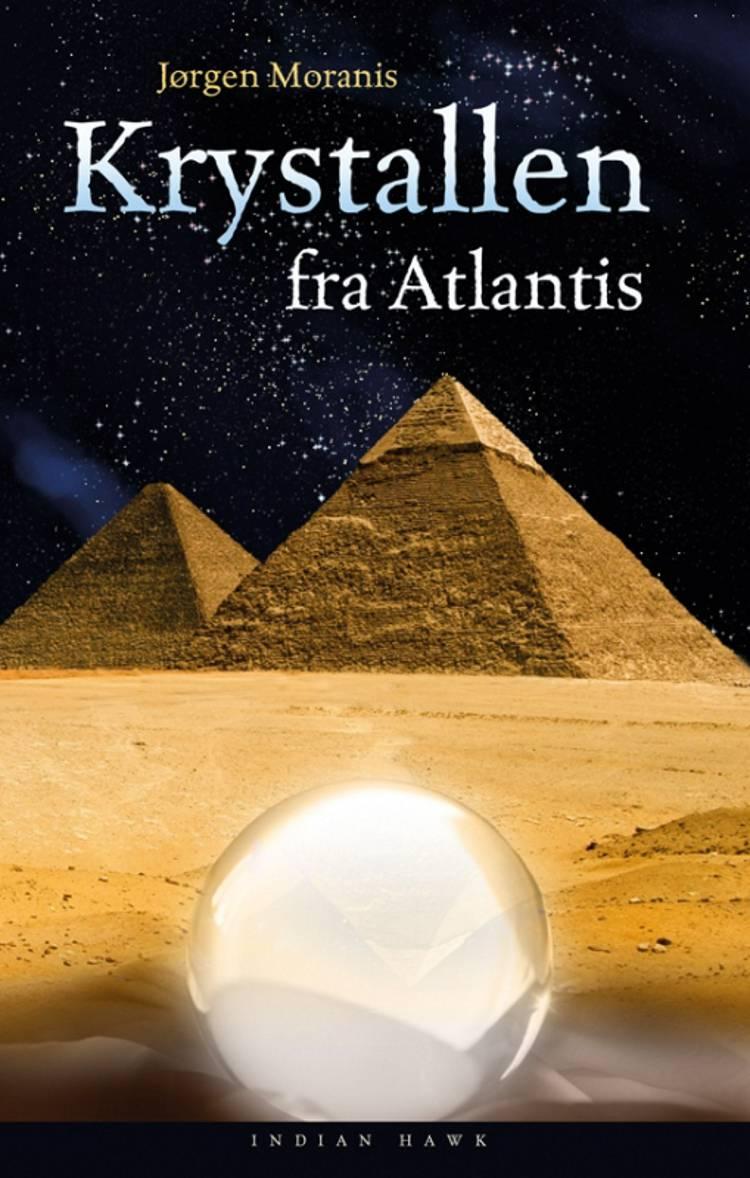 Krystallen fra Atlantis af Jørgen Moranis