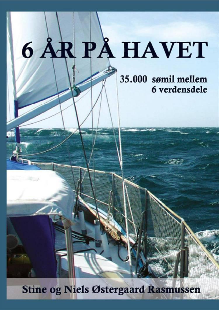 6 år på havet af Niels Østergaard Rasmussen og Stine Rasmussen