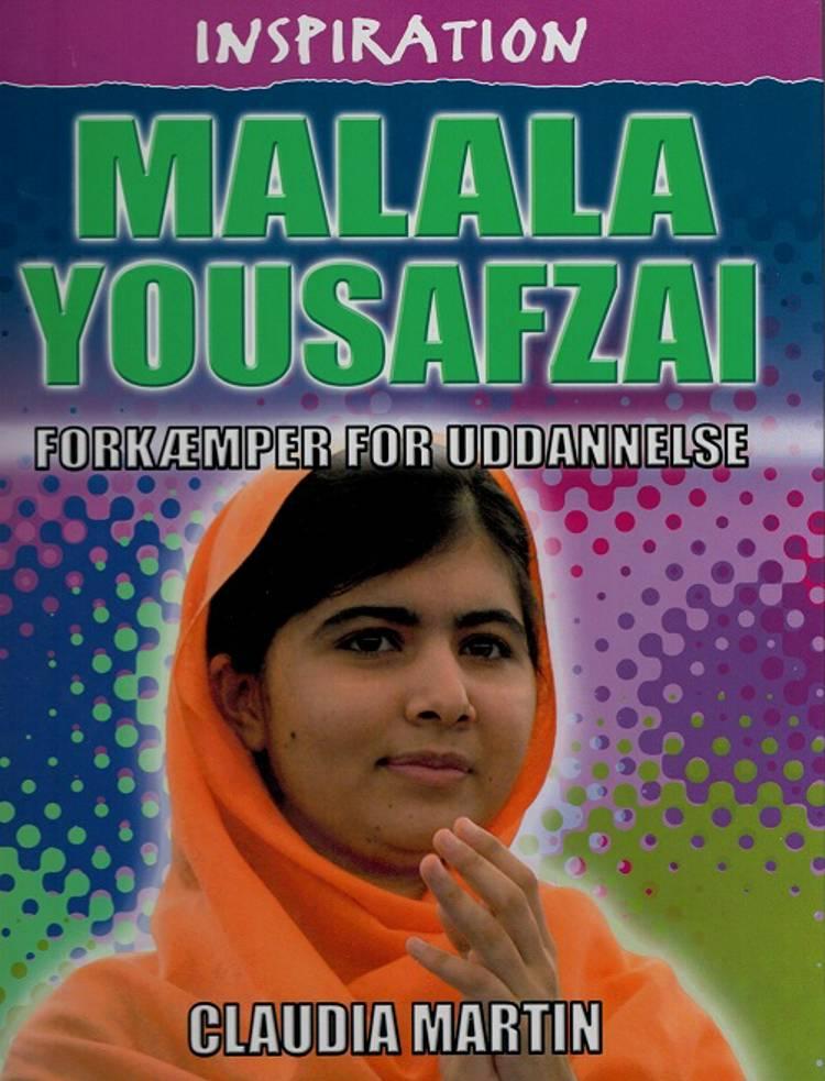 Malala Yousafzai - forkæmper for uddannelse af Claudia Martin
