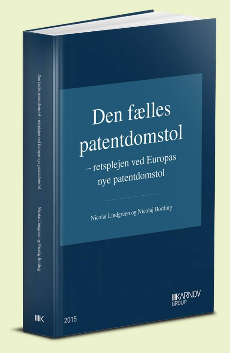 Den fælles patentdomstol af Nicolai Lindgreen og Nicolaj Bording