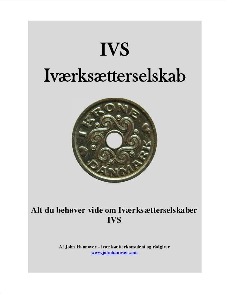 IVS - Iværksætterselskaber af John Hannover