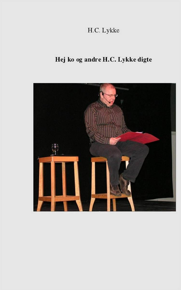 Hej ko og andre H.C. Lykke digte af H.C. Lykke