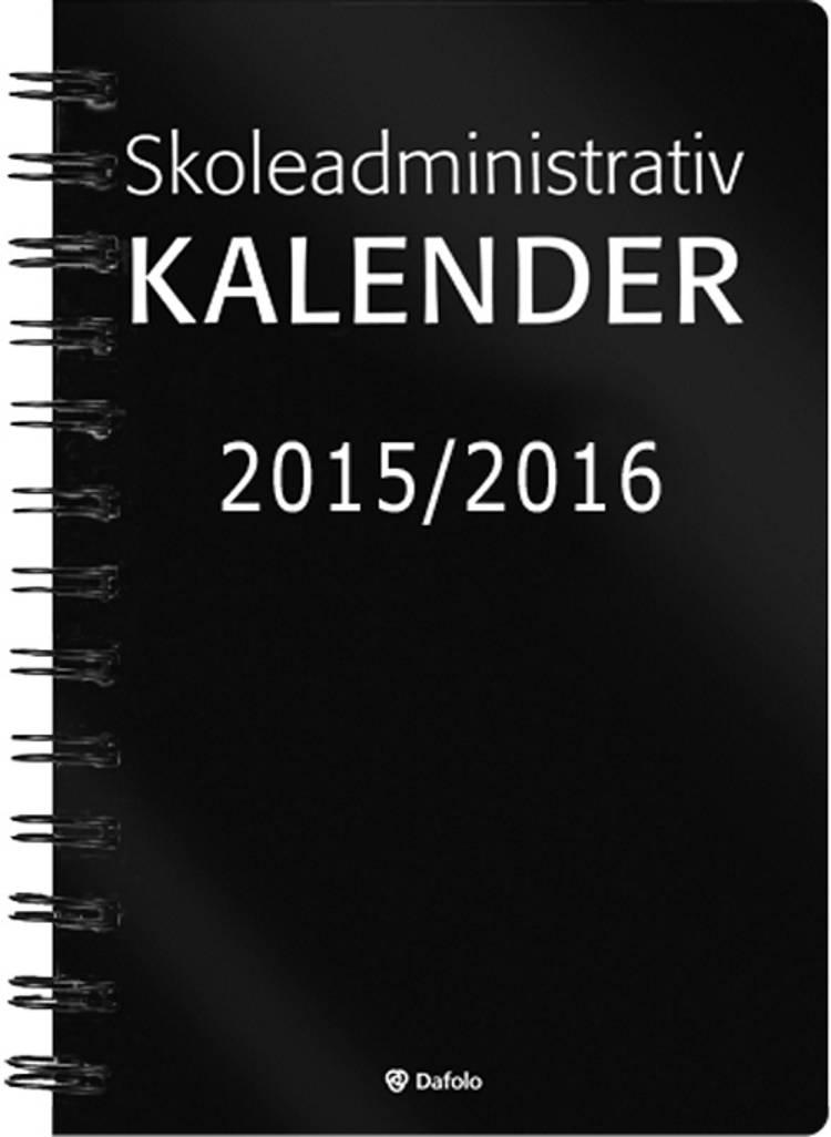 Skoleadministrativ kalender 2015-2016