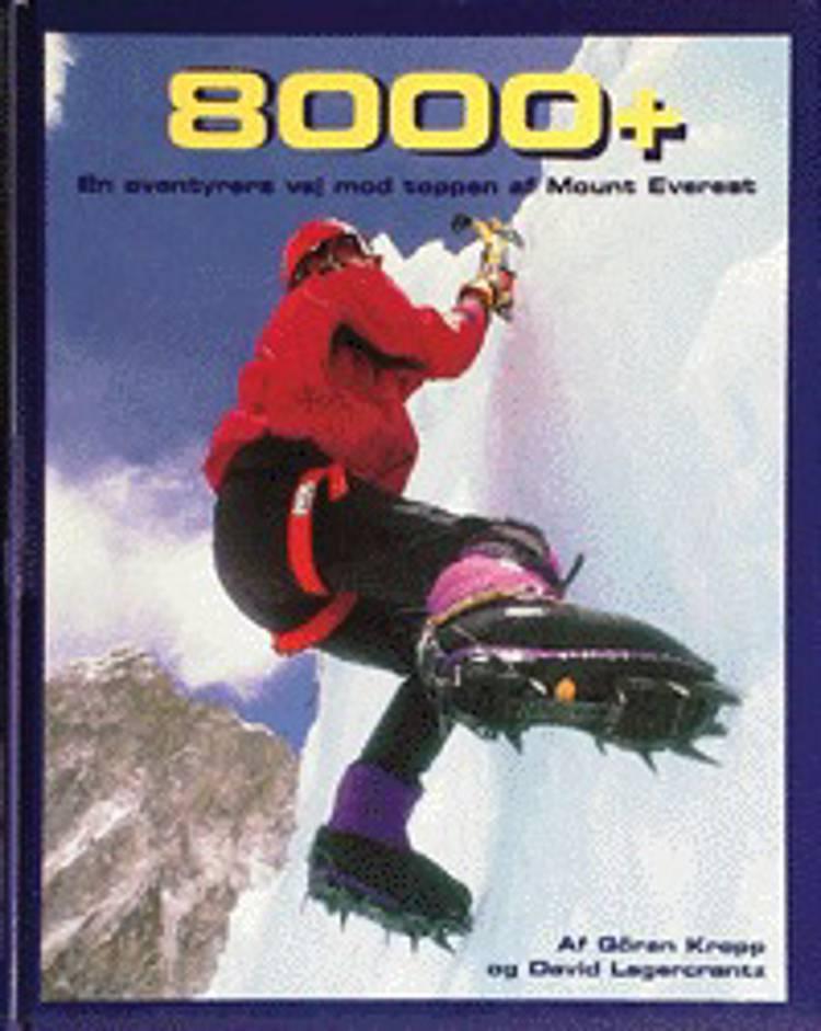 8000+ af David Lagercrantz og Göran Kropp