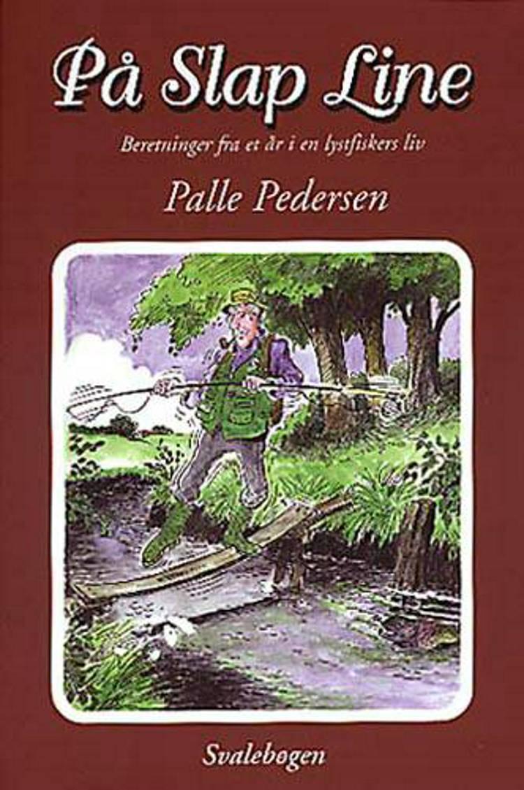 På slap line af Palle Pedersen