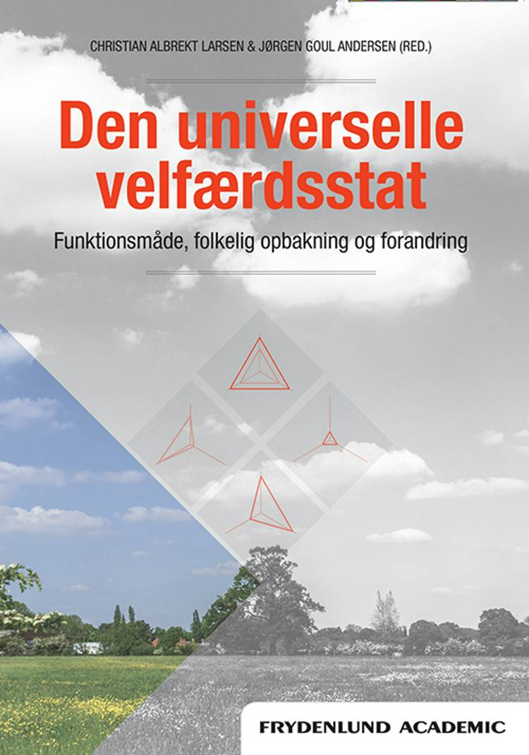 Den universelle velfærdsstat af Jørgen Goul Andersen og Christian Albrekt Larsen