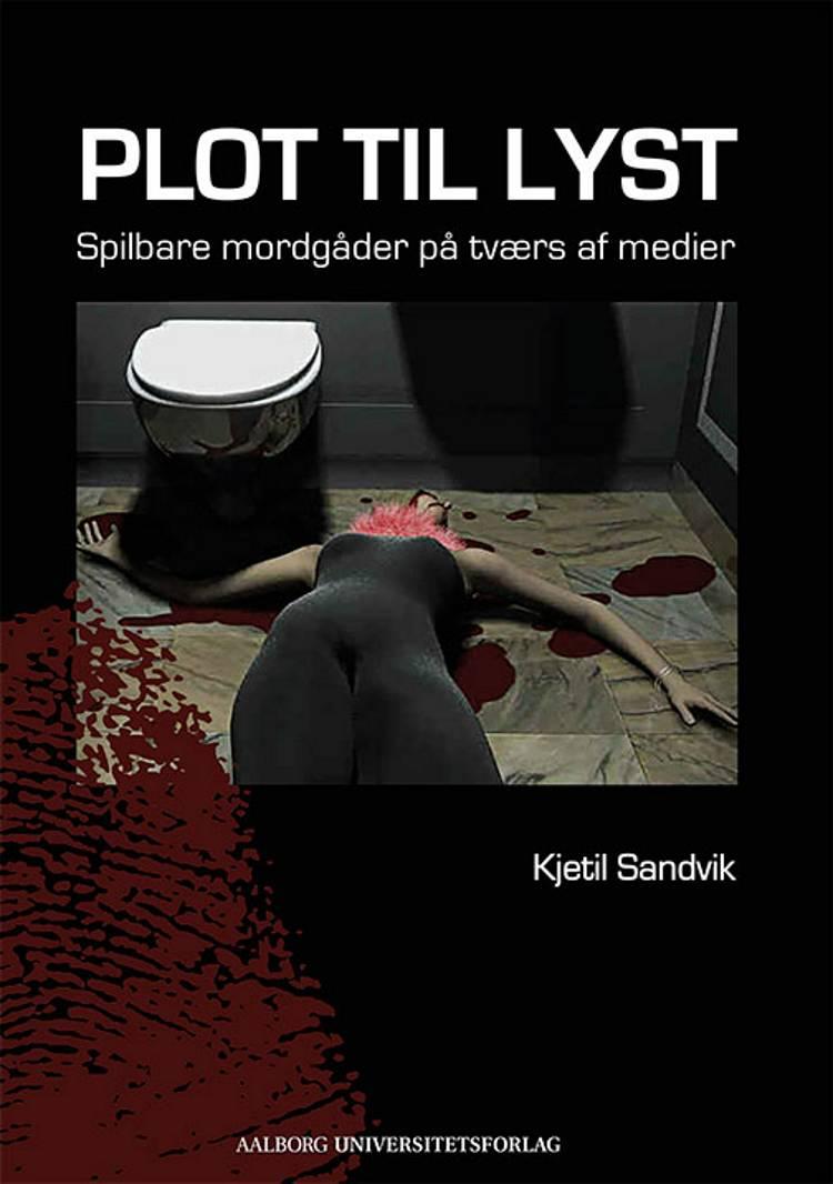 Plot til lyst af Kjetil Sandvik