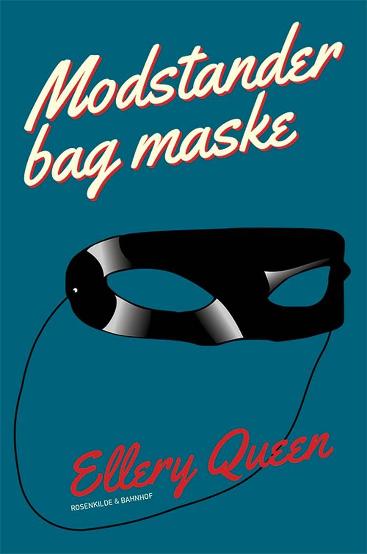 Modstander bag maske af Ellery Queen