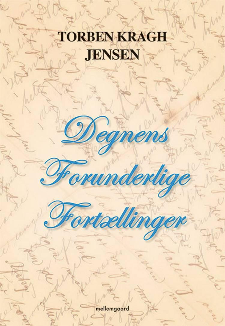 Degnens forunderlige fortællinger af Torben Kragh Jensen