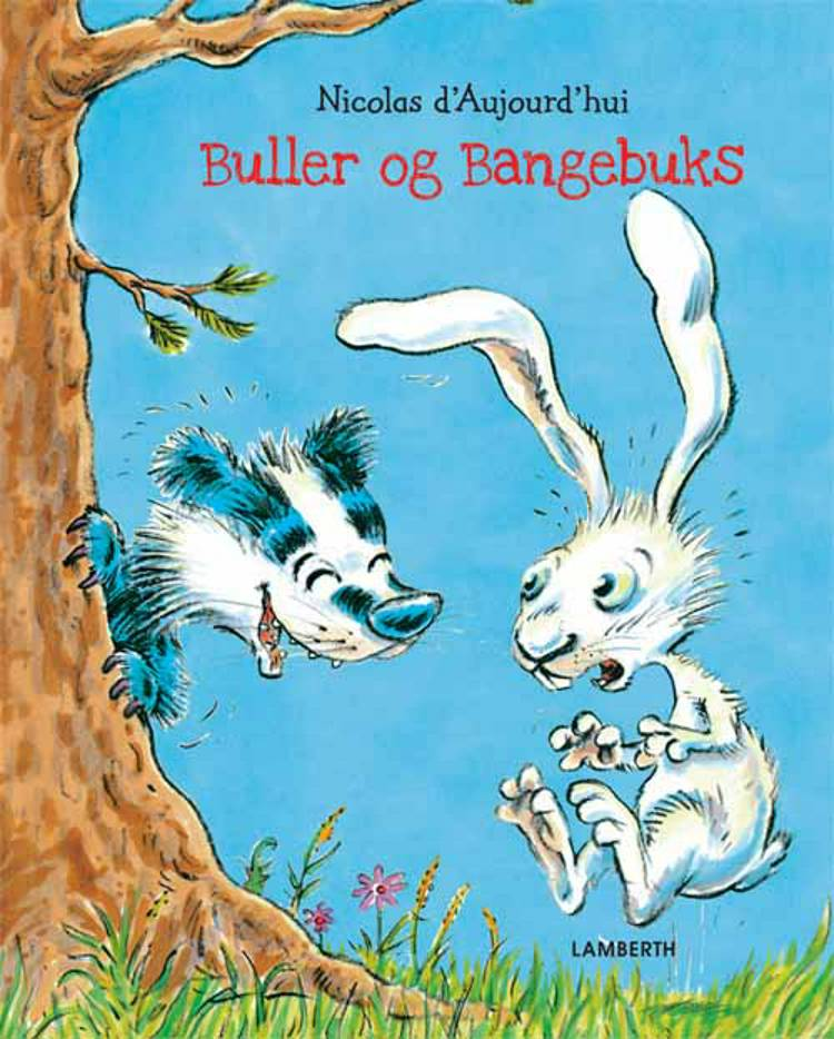 Buller og Bangebuks af Nicolas d'Aujourd'hui