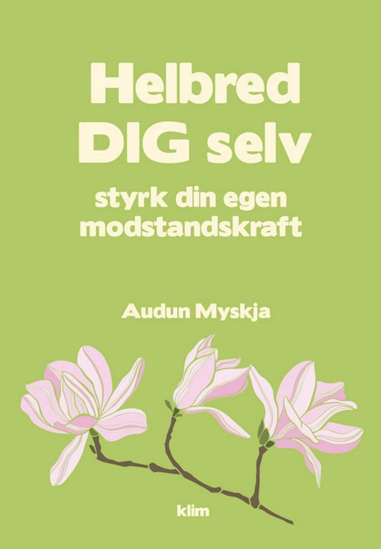 Helbred dig selv af Audun Myskja