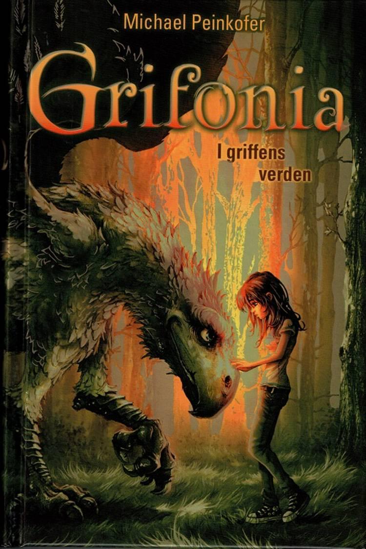 Grifonia - i griffens verden af Michael Peinkofer