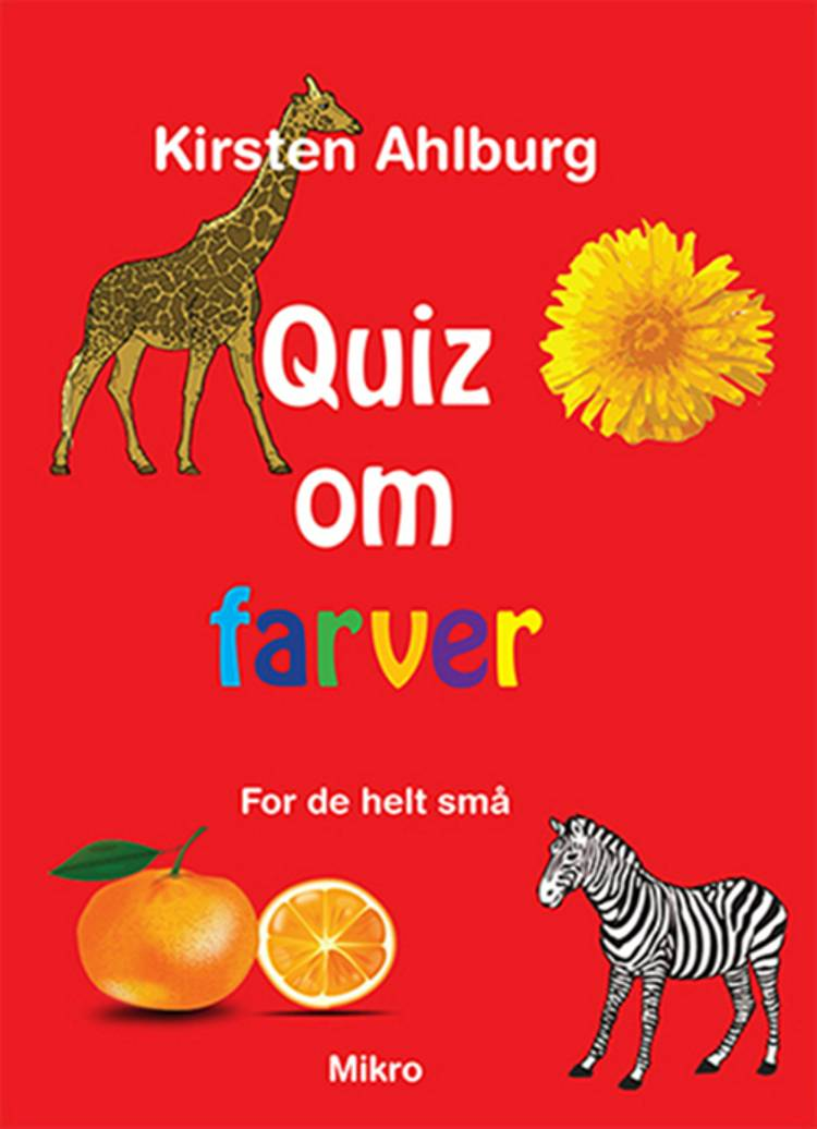 Quiz om farver - for de helt små af Kirsten Ahlburg