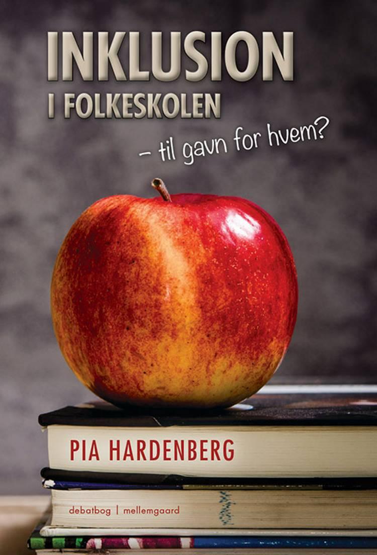 Inklusion i folkeskolen af Pia Hardenberg