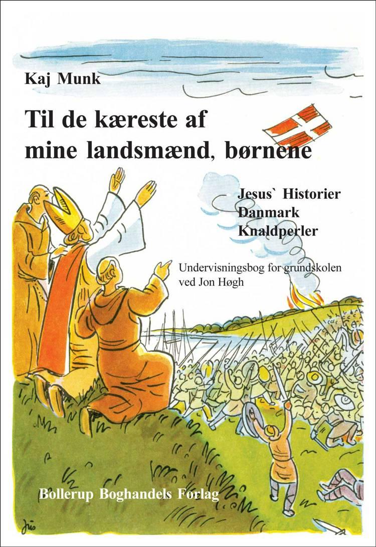 Til de kæreste af mine landsmænd, børnene af Jon Høgh og Kaj Munk