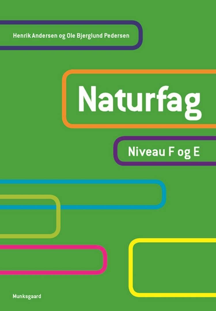 Naturfag af Henrik Andersen, Ole Bjerglund Pedersen, Vian Kristensen og Vian Bech