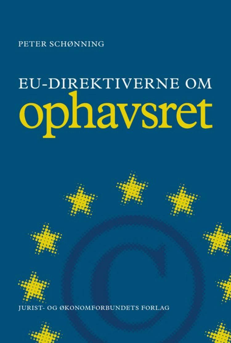 EU-direktiverne om ophavsret af Peter Schønning