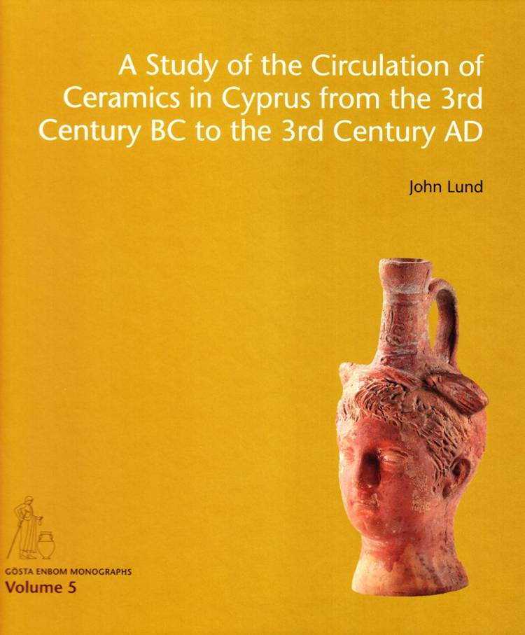 A study of the circulation of ceramics in Cyprus from the 3rd century BC to the 3rd century AD af John Lund