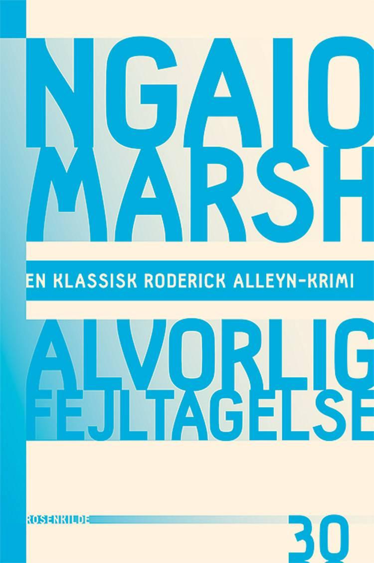 Alvorlig fejltagelse af Ngaio Marsh