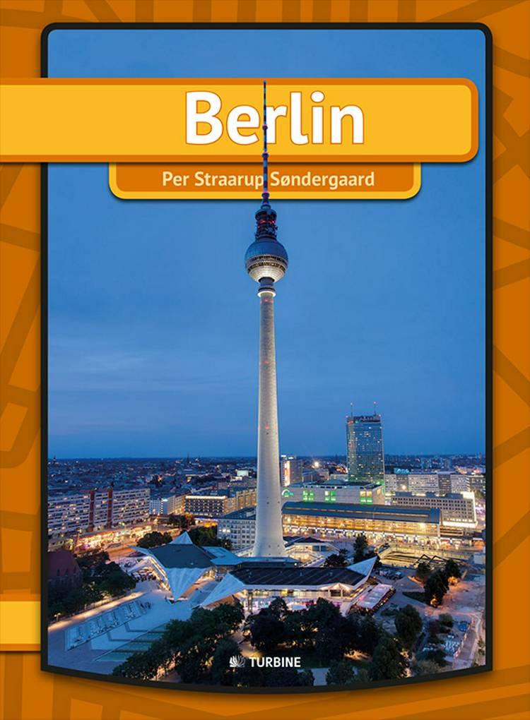 Berlin af Per Straarup Søndergaard
