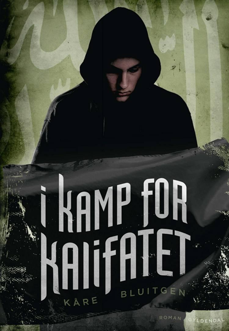 I kamp for Kalifatet af Kåre Bluitgen