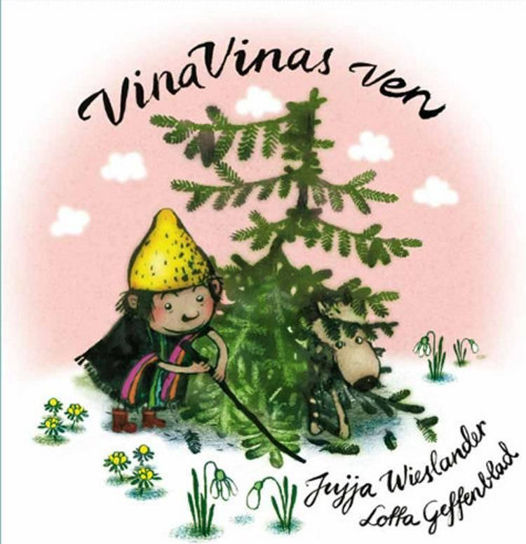 Vina Vinas ven af Jujja Wieslander