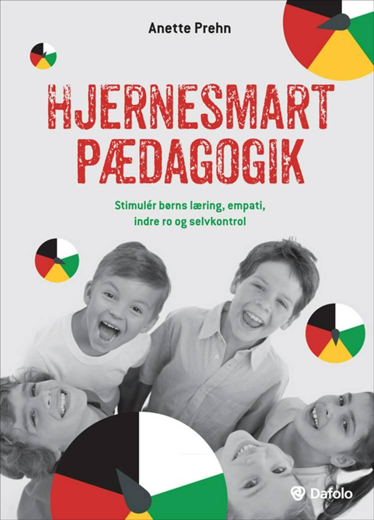 Hjernesmart pædagogik af Anette Prehn