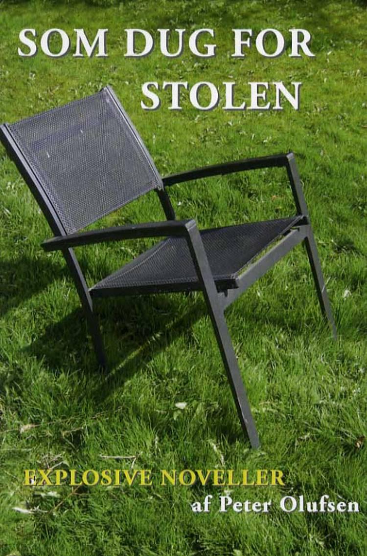 Som dug for stolen af Peter Olufsen