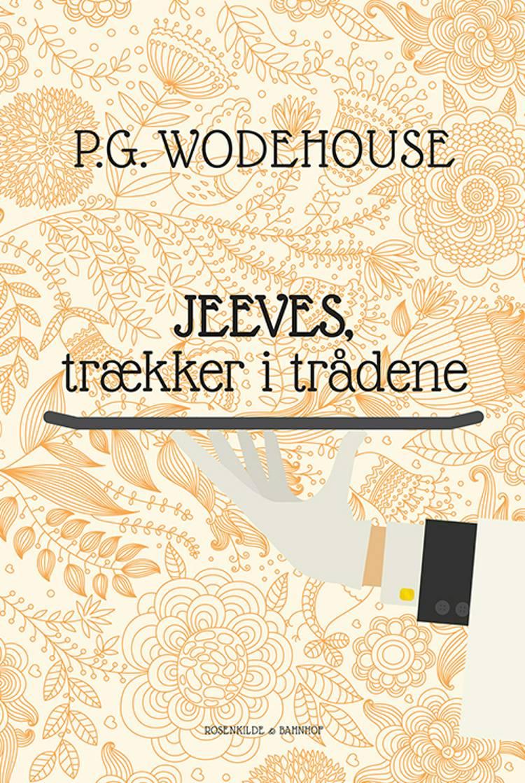 Jeeves trækker i trådene af P.G. Wodehouse