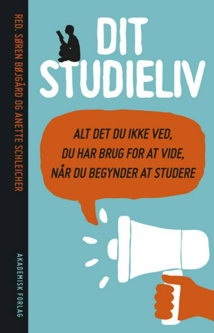 Dit studieliv af Gundi Johannsen, Anette Schleicher og Søren Bøjgård m.fl.